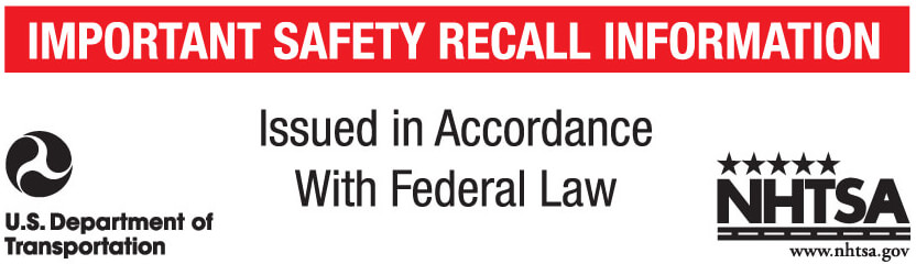 Important safety recall information issued in accordance with federal law
